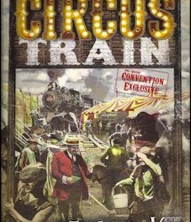 Circus Train (Second Edition) – A Boardgaming Way Review
