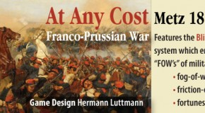"GMT places ""At Any Costs: Metz 1870"" on their P500 list."