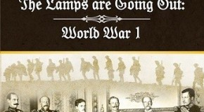 """The Lamps are Going Out: World War I"" to be published by Compass Games"