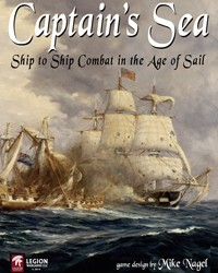 """Captain's Sea: Ship to Ship Combat in the Age of Sail"" jumps to Legion Wargames"