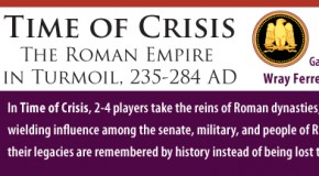 """""""Time of Crisis"""" by Wray Ferrell and Brad Johnson from GMT just made the P500 cut"""