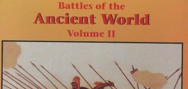 Battles of the Ancient World - Vol II