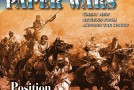 "Compass Games: ""Paper Wars"" – Issue 81 – now on Sale: Including ""Position Magnifique: Mars Le Tour 1870"""