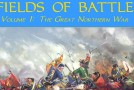 Fields of Battle: Volume 1, The Great Northern War – A Photo Essay