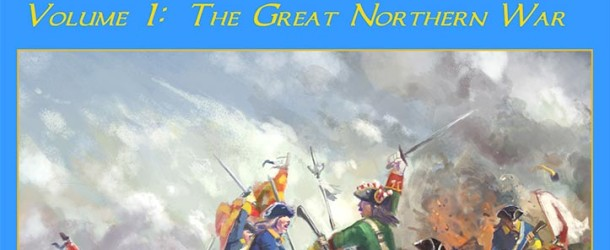 Fields of Battle: Volume 1, The Great Northern War – A Photo Essay
