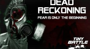 """Dead Reckoning"" to be released by Tiny Battle Games"
