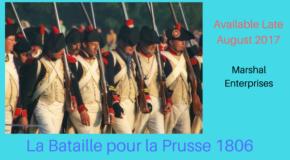"""Marshal Enterprises: """"La Bataille Pour La Prusse 1806"""" going on sale soon"""