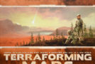 Terraforming Mars – A Review by Mitch Freedman
