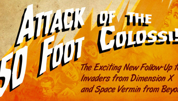 """Geek City USA – Video Review of """"Attack of the 50-Foot Colossi"""""""