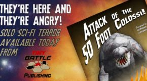 "Tiny Battle Publishing: They're Here and They're Angry! ""The Attack of the 50 Foot Colossi!"""
