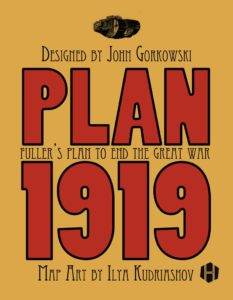 "Hollandspiele's ""Plan 1919"" – A Boardgaming Way Review"