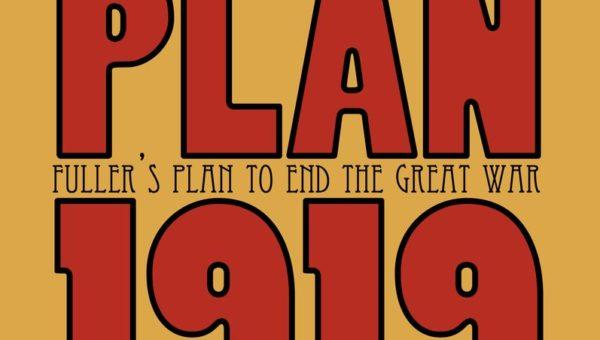 "Hollandspiele's ""Plan 1919"" – A Boardgaming Way Review"