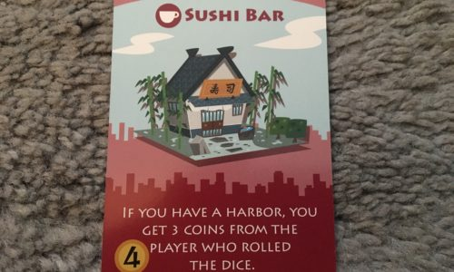 The Sushi Bar comes with an expansion set and seems to be designed to force players to abandon the one die strategy. In other words, if your opponent insists on rolling one die, you may counter by buying 2 or 3 Sushi Bars and in short order bankrupt him.