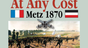 "At Any Cost: Metz 1870 – Session 2, Part III – ""Le Bal Commence"""