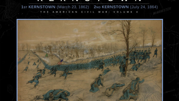 """Revolution Games now shipping """"First and Second Battles of Kernstown"""""""